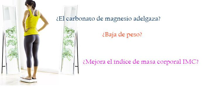 Carbonato de magnesio para adelgazar