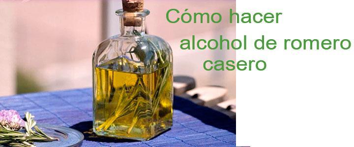 Cómo hacer alcohol de romero casero